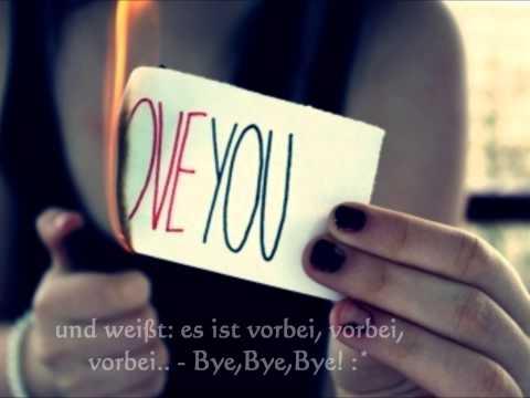 Ich brauch dich nicht mehr. Ich lauf' dir nicht mehr hinterher. ;)
