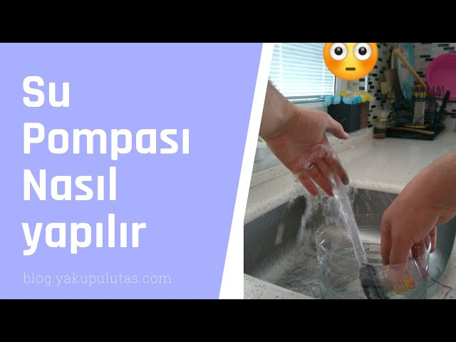 Su Pompası Nasıl yapılır (How it make water pump)