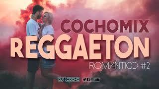 MIX REGGAETON 2020 - ROMANTICO#2 (Camilo -Vida de Rico,Borraxa,Los Besos Y Mas) COCHO DJ l TOP MUSIC