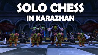Karazhan Chess Solo Guide