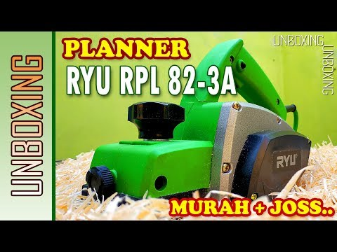 UNBOXING MESIN KETAM KAYU / PLANNER RYU RPL 82-3A