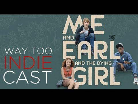 Way Too Indiecast 23: 'Me and Earl and the Dying Girl,' Favorite Movies About Making Movies