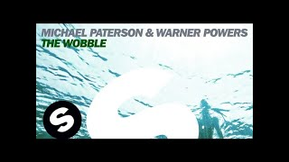 Michael Paterson & Warner Powers - The Wobble (Original Mix)