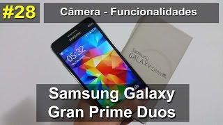 Samsung Galaxy Gran Prime - Câmera: Funcionalidades - PT-BR