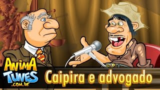 ANIMATUNES - Piada Tunes - Caipira e advogado thumbnail