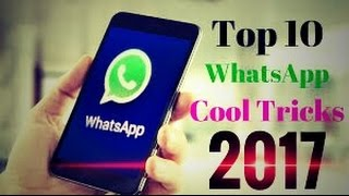 Top 10 tips and tricks for whatsapp 2017(without root)