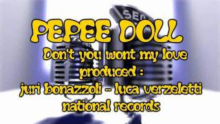 Baixar PEPEE DOLL Don't you wont my love