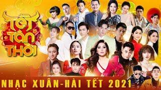 Nhạc Xuân-Hài Tết 2021 | Tết Tân Thời | Minh Tuyết,Trúc Nhân,Bảo Anh,Hoàng Thùy Linh,Wowy, B Ray,...