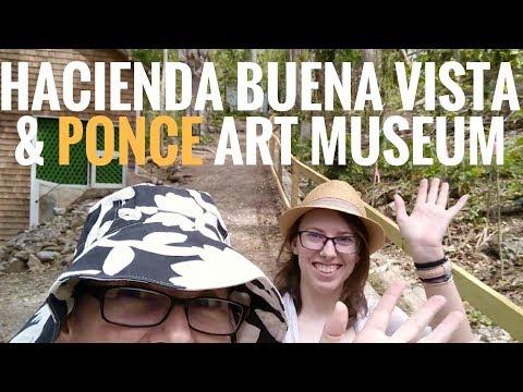 Hacienda Buena Vista & Ponce Puerto Rico [Travlog Ep 12]