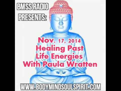 BMSS Radio- Healing Past Life Energies With Paula Wratten