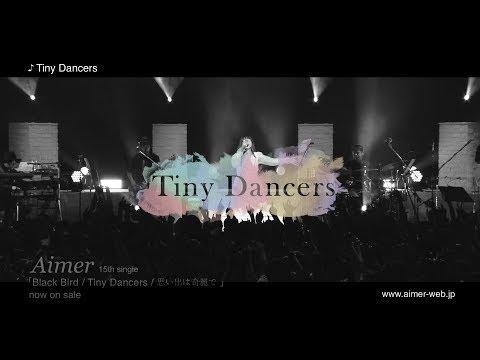 Aimer - Tiny Dancers『15th Single』[Full]-ENG SUB