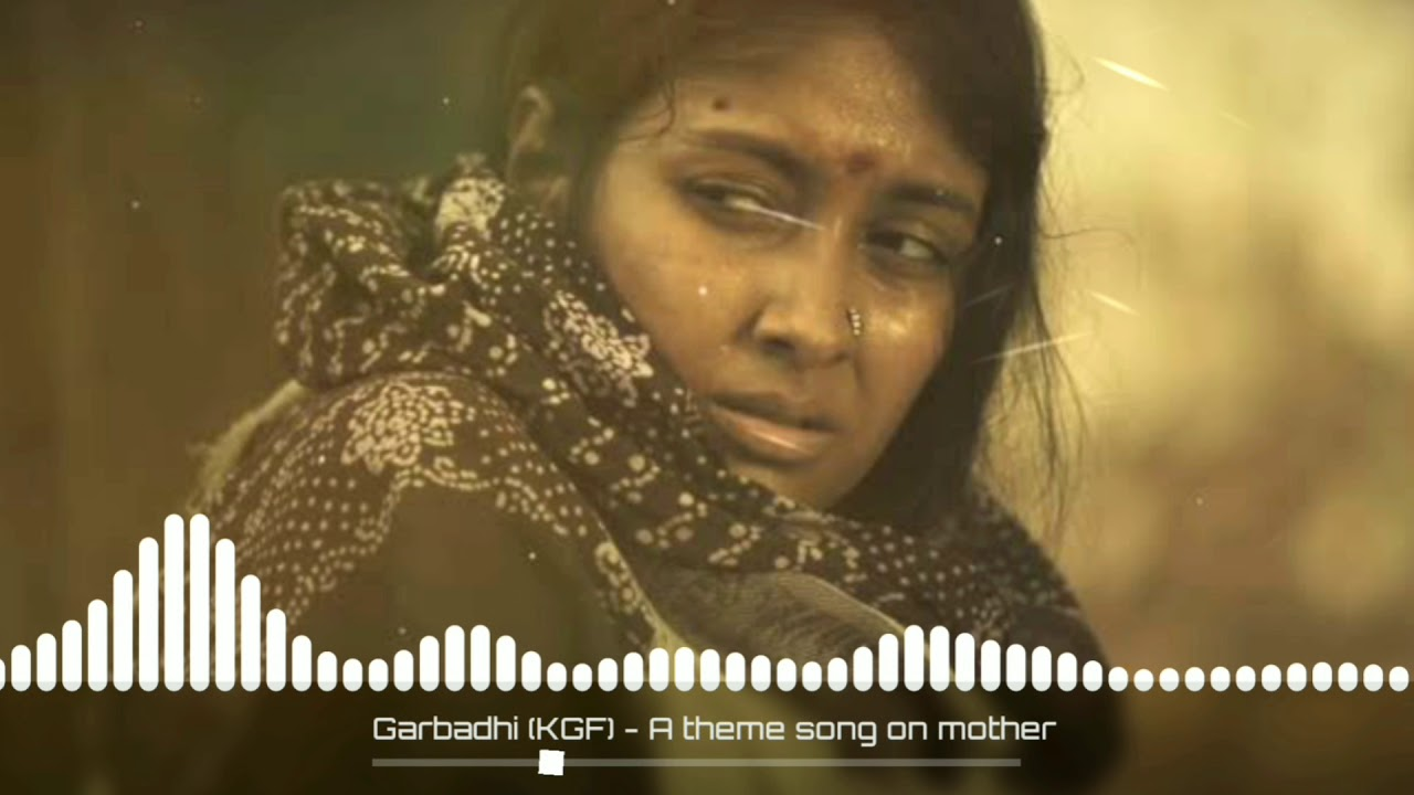 Download Garbadhi (KGF) - A theme song on mother (Ringtone Version).