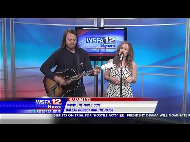Dallas Dorsey & The Rails on WSFA's Alabama Live