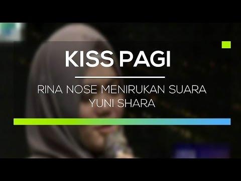 Rina Nose Menirukan Suara Yuni Shara - Kiss Pagi