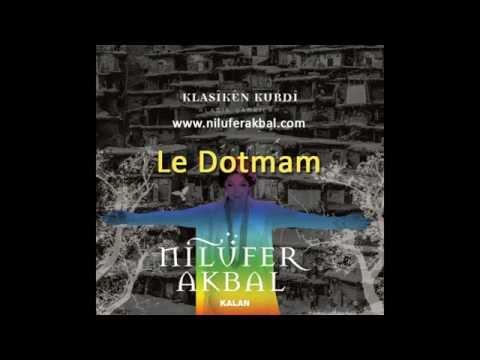 Nilüfer Akbal - Le Dotmam (Klasiken Kurdi - 2014)