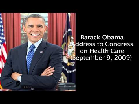 Barack Obama Address to Congress on Health Care September 9, 2009)