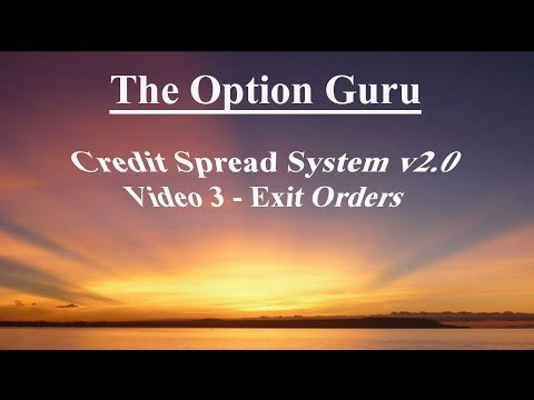Credit Spread System v2.0 - Video 3 - Exit Orders