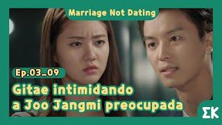 [#MarriageNotDating] Ep.03-09   Gitae intimidando a Joo Jangmi preocupada   #EntretenimientoKoreano
