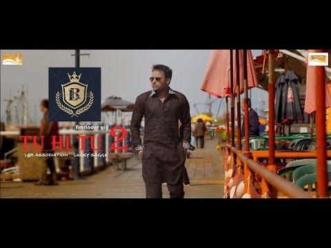 Tu Hi Tu -(Full video)-Sukshinder Shinda_Amrinder gill New song  HD 2017