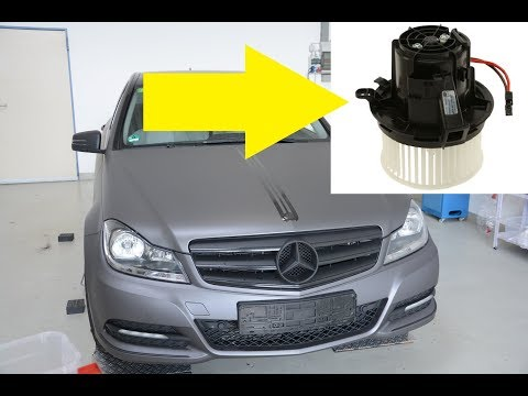 Mercedes W204 Blower Motor Replacement Replacement/Removal C-Class