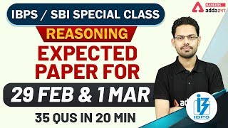 Reasoning for SBI & IBPS 2020 | Expected Paper For 29 FEB & 1 MARCH (35 Qus in 20 Min)