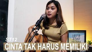 Download Lagu CINTA TAK HARUS MEMILIKI - ST 12 (ACOUSTIC COVER BY SASA TASIA) mp3