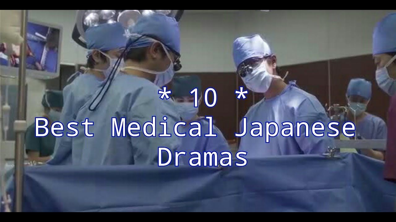 10 Best Medical Japanese Dramas