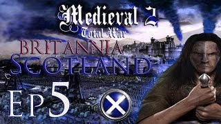 Medieval 2 Total War Kingdoms: Britannia Scotland Lets Play Ep 5 Death to England!