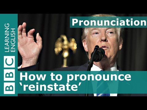 Pronunciation: How to say 'reinstate'