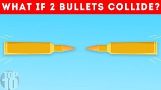 What If 2 Bullets Hit Each Other?