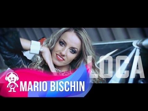Mario Bischin - Loca