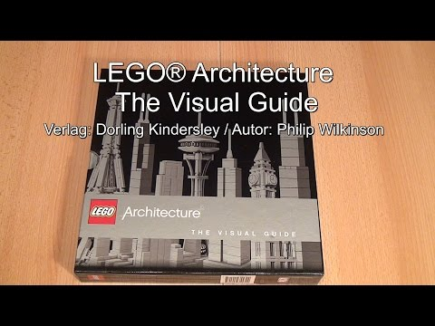 Buchvorstellung: LEGO® Architecture The Visual Guide