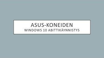 Miten Asus tietokoneet käynnistetään abitti-järjestelmään?