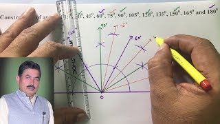 Construction of angle of 15, 30, 45, 60, 75, 90, 105, 120, 135, 150, 165 and 180 degree new