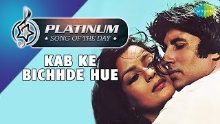 Platinum song of the day Kab Ke Bichhde Hue 28th January R J Ruchi