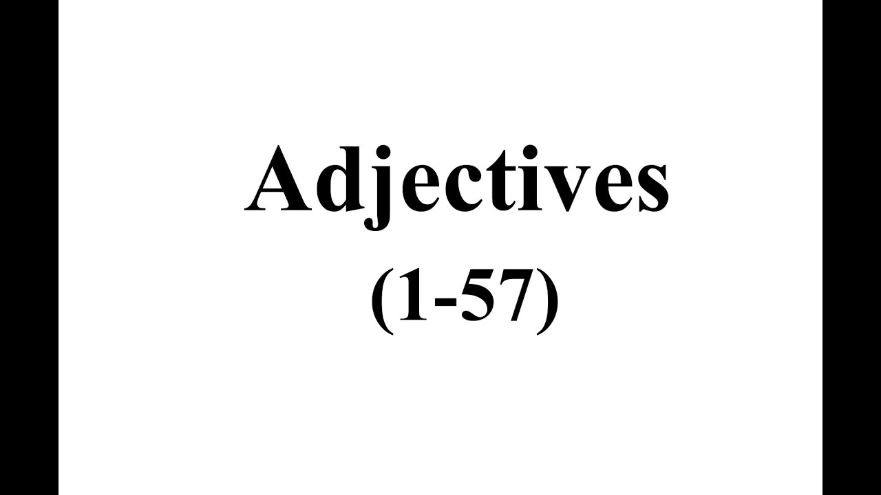 İngilis dili, toplu 1, Adjective / Sifət 1-58 tests
