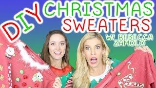 DIY Ugly Christmas Sweaters w/ Rebecca Zamolo!!