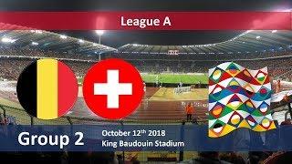 Belgium VS Switzerland - UEFA Nations League 2018 A Grp. 2 | Gameplays PC