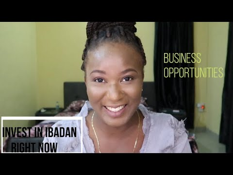 WHY YOU SHOULD INVEST IN THE CITY OF IBADAN