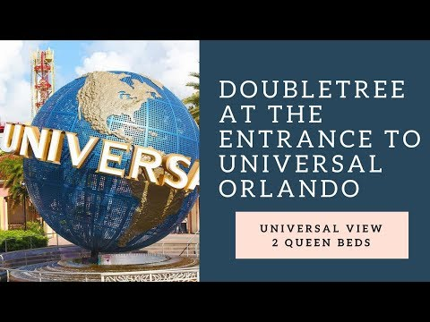 Doubletree Hotel By Hilton At The Entrance To Universal Orlando 2 Queen Bed Room With Universal View