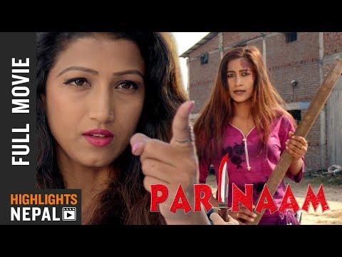 PARINAAM || New Nepali Full Movie 2018 || Ft. Mukesh Dhakal, Jharana Rishal, Sareka Ghimire