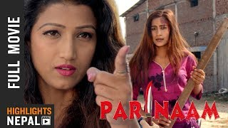 PARINAAM || New Nepali Full Movie 2018 || Ft. Mukesh Dhakal, Jharana Rishal, Sareka Ghimire