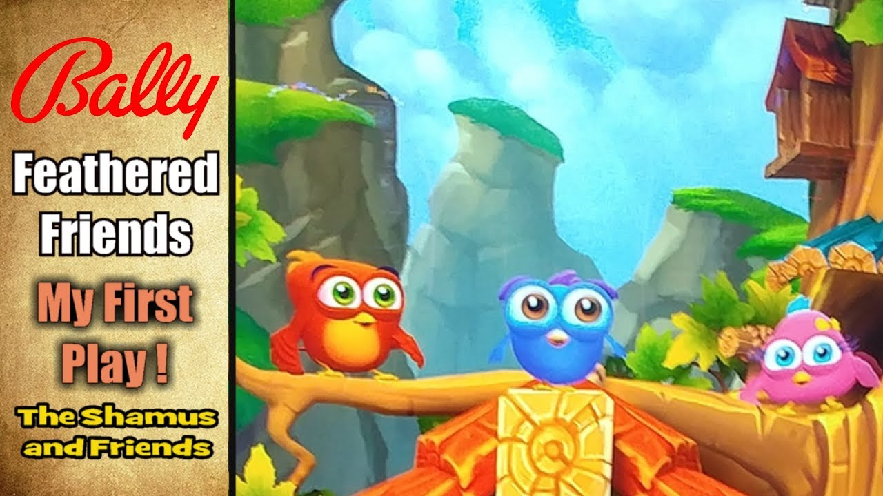 wholesale dealer many styles new high quality ★★★ FEATHERED FRIENDS - BALLY - SCIENTIFIC GAMES / BALLY -- The Shamus of  Slots ★★★