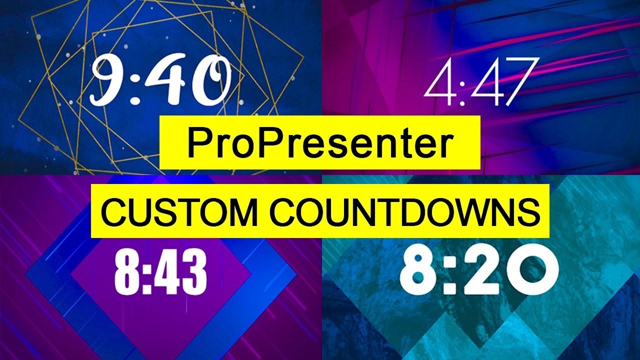Custom Countdowns in ProPresenter by Day One Productions