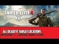 Sniper Elite 4 - MISSION 4 - Lorino Dockyard - ALL DEADEYE TARGET LOCATIONS (Stone Eagle)