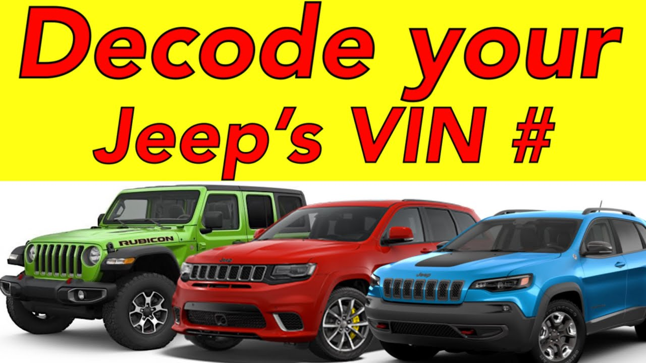 How To Decode Your Jeep S Vin Number Youtube
