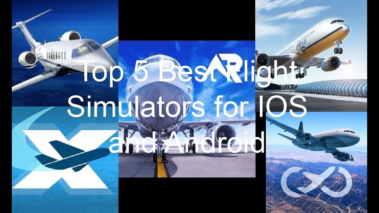 Top 5 Best Flight Simulators for IOS and Android - YouTube