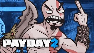 KRATOS IS MAD - PAYDAY 2 Random Moments