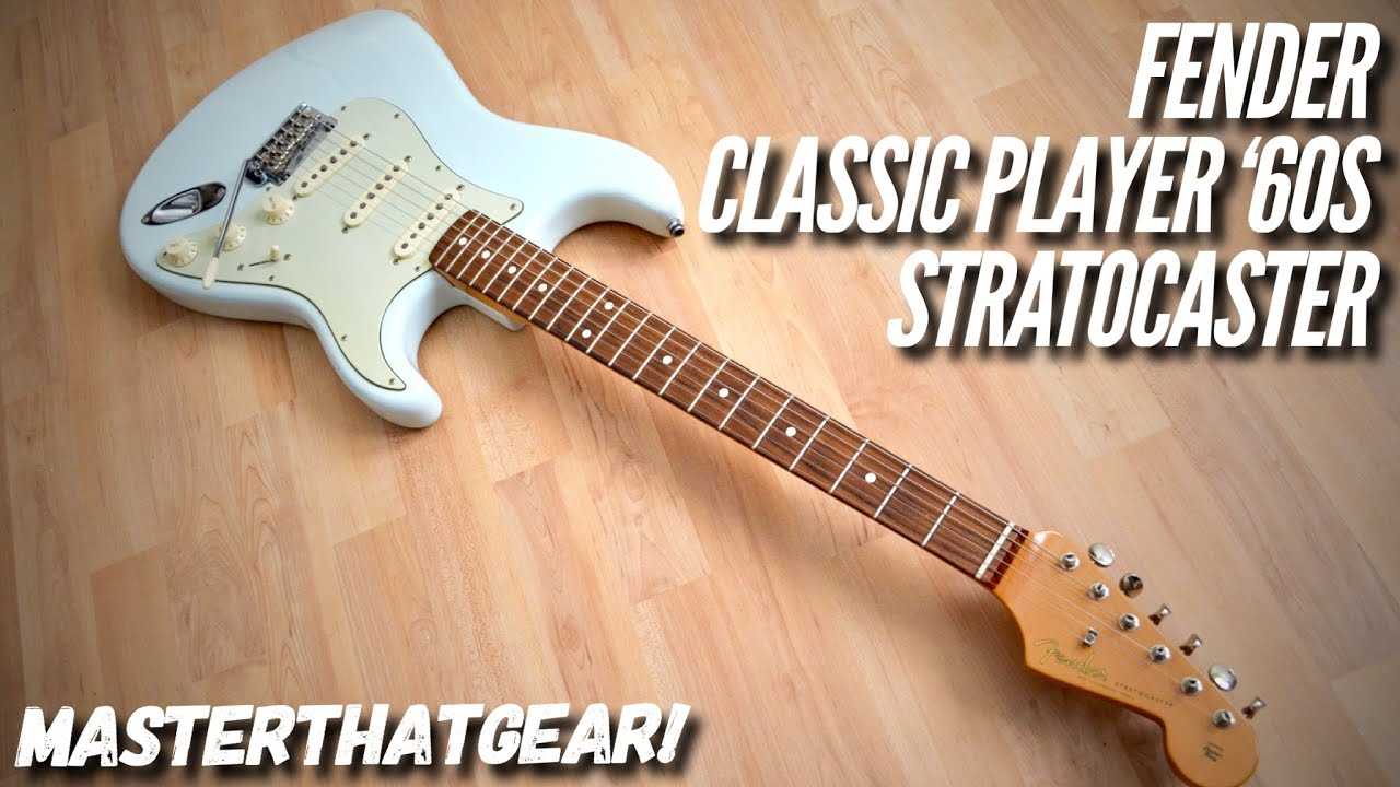 2009 Fender Classic Player 60s Stratocaster Masterthatgear Youtube