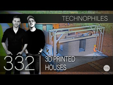 """#332 """"3D Printed Houses"""" 